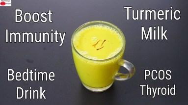 Turmeric Milk - Thyroid/PCOS - How To Make Turmeric Milk At Home - Immune Boosting Bedtime Drink