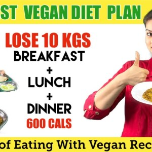 Easy Indian Vegetarian Diet Plan For Weight Loss Fast-  600 Calorie Vegan Diet Plan for PCOS \ PCOD