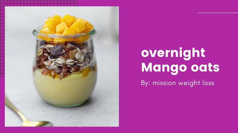 FAT BURNER OVERNIGHT MANGO OATS