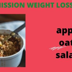 FAT BURNER APPLE OATS SALAD , A DETOX SPECIAL RECIPE