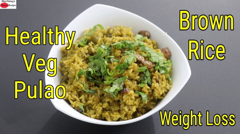 Brown Rice Pulao Recipe For Weight Loss - Brown Rice Veg Pulao In Pressure Cooker - Palak Rice