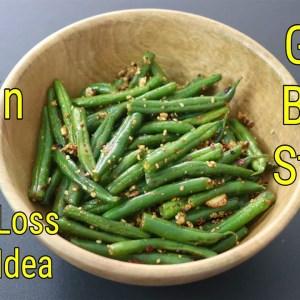 Beans Stir Fry Recipe For Weight Loss - Dinner Ideas For Weight Loss | High Protein - Skinny Recipes