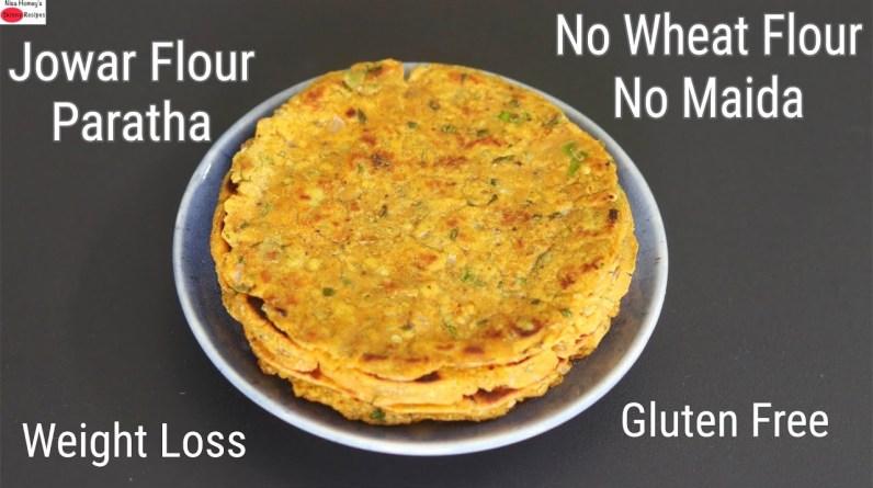 Jowar Flour Paratha - Weight Loss Roti - No Rolling - No Kneading Paratha - No Maida/No Wheat Flour