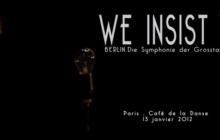 We Insist! cinema-concert