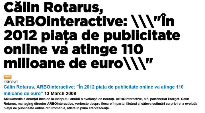 Screenshot_2021-03-20 INTERNETICS Călin Rotarus, ARBOinteractive În 2012 piaţa de publicitate online va atinge 110 milioane[...]