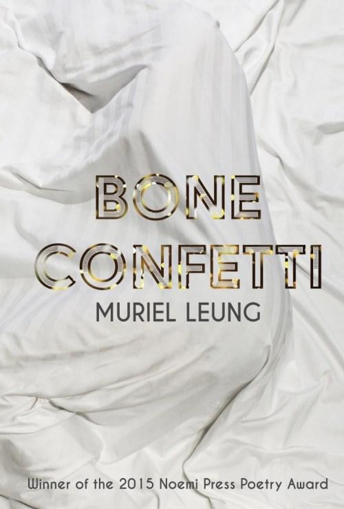 Front cover of Bone Confetti.
