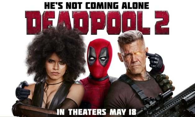 Deadpool 2 Review BABY!