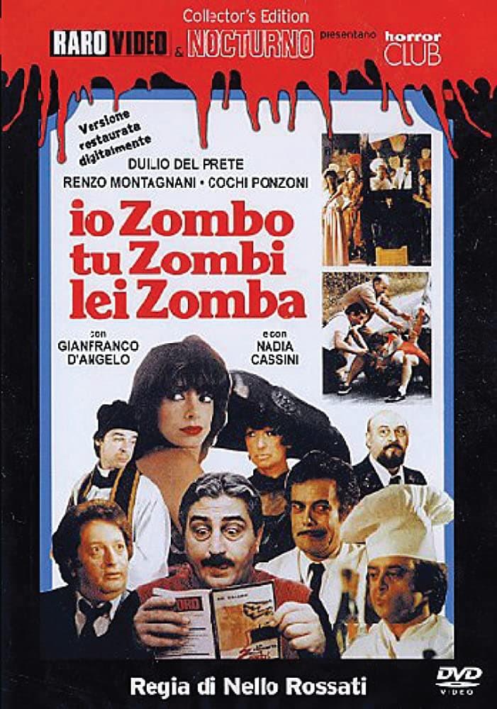 """Poster for the movie """"Io zombo, tu zombi, lei zomba"""""""