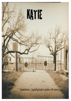 Katie a movie coming soon from Retribution Pictures