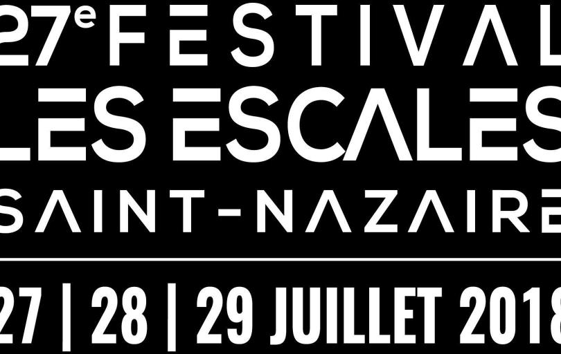 Les Escales à Saint Nazaire du 27 au 29 juillet prochain!