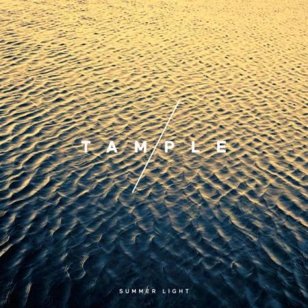 Tample - Summer Light : bientôt dans vos bacs!