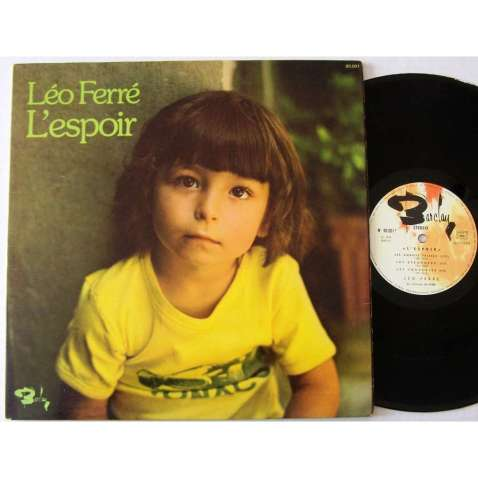 """""""L'espoir"""", album de 1974 où Léo Ferré présente officiellement son fils."""