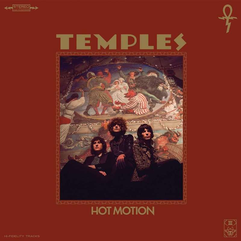 Hot Motion, Temples, 2019