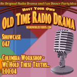 Audio cover for Columbia Workshop - We hold these truths