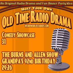Audio cover for The Burns and Allen Show - Grandpa's 92nd Birthday