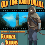 Rapunzel For Schools - Episode 1 - Gustav the Hunter