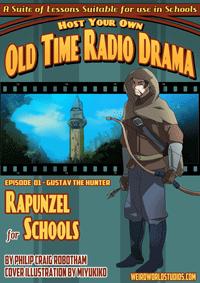 Rapunzel For Schools - Episode 1 - Gustav the Hunter