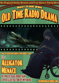 Pulp Adventure - PA001 - The Alligator Menace