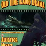 Pulp Adventure - PA001 - The Alligator Menace