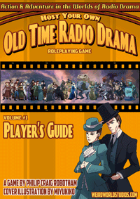 Host Your Own Old Time Radio Drama Role Playing Game