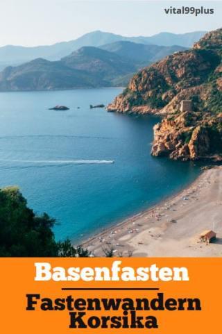 Basenfasten & Fastenwandern auf der Insel Korsika