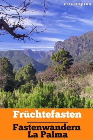 Winterblues adé mit Früchtefasten und Wandern auf La Palma