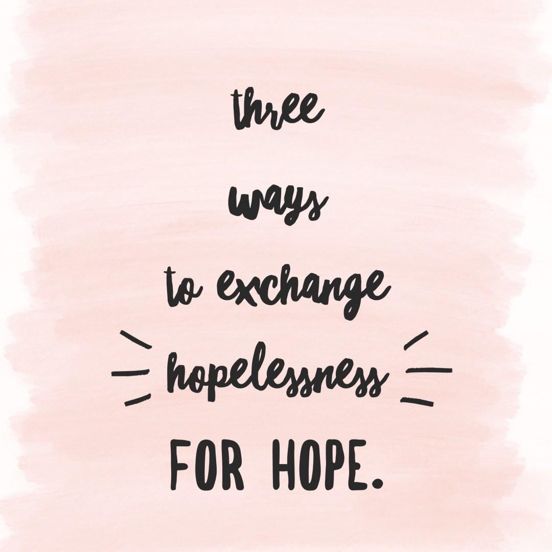 hopelessness for hope