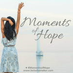 Moments-of-Hope-full-size-button-e1461968753546