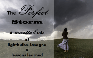 The Perfect Storm: A tale of light bulbs, lasagna and 1 or 2 lessons learned