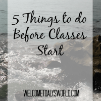 5 Things to do Before Classes Start