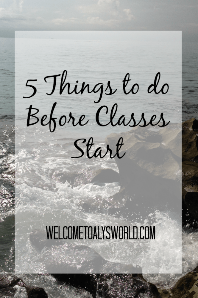 5 Things to do Before Classes Start | The best way to have a smooth first week of school is to be prepared. Doing these five things beforehand should save you lots of time, energy, and stress.