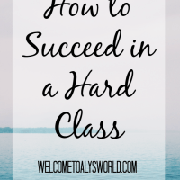 How to Succeed in a Hard Class