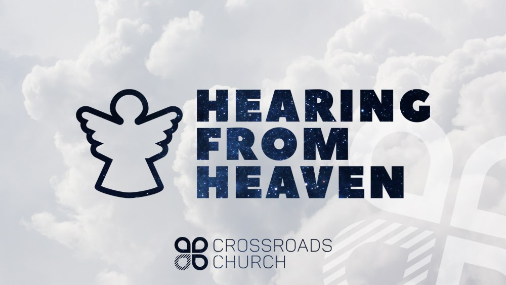 Hearing From Heaven