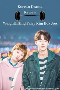 Weighlifting Fairy Kim Bok-Joo; Korean Drama Review