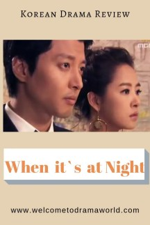 'When it's at night' Korean Drama Review