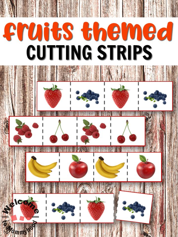 Fruits Cutting Strips for scissor practice for preschoolers! #montessori #preschoolactivities