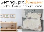 Montessori inspired baby spaces