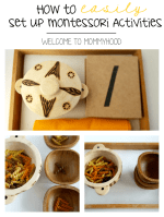 No need to be fancy! You can set up Montessori activities