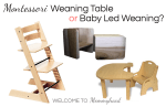 Introducing solids: Baby led weaning and Montessori weaning