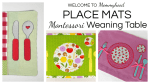 Place Mats for a Montessori Weaning Table