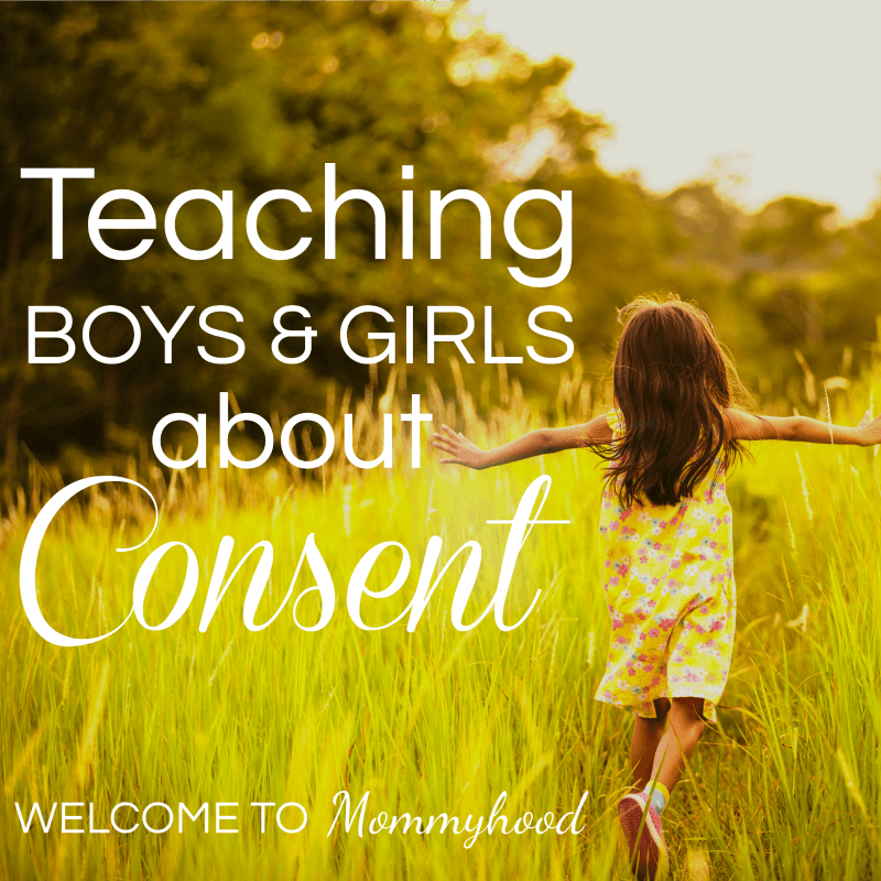 Teaching Consent to boys and girls #metoo #consent #parenting