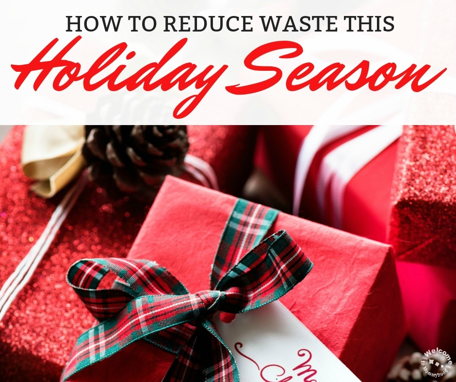 How to Reduce Waste This Holiday Season