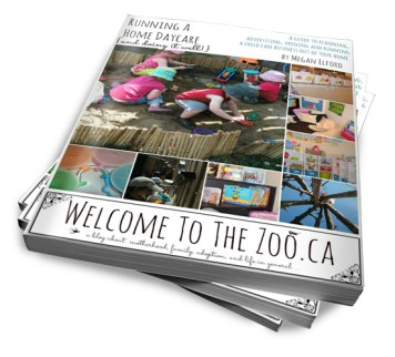 Running A Home Daycare Ebook from WelcomeToTheZoo.ca