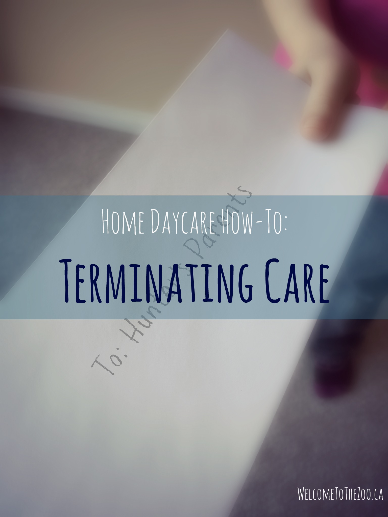 home daycare how to terminate care welcome to the zoo keep these things in mind when discontinuing care for a daycare child