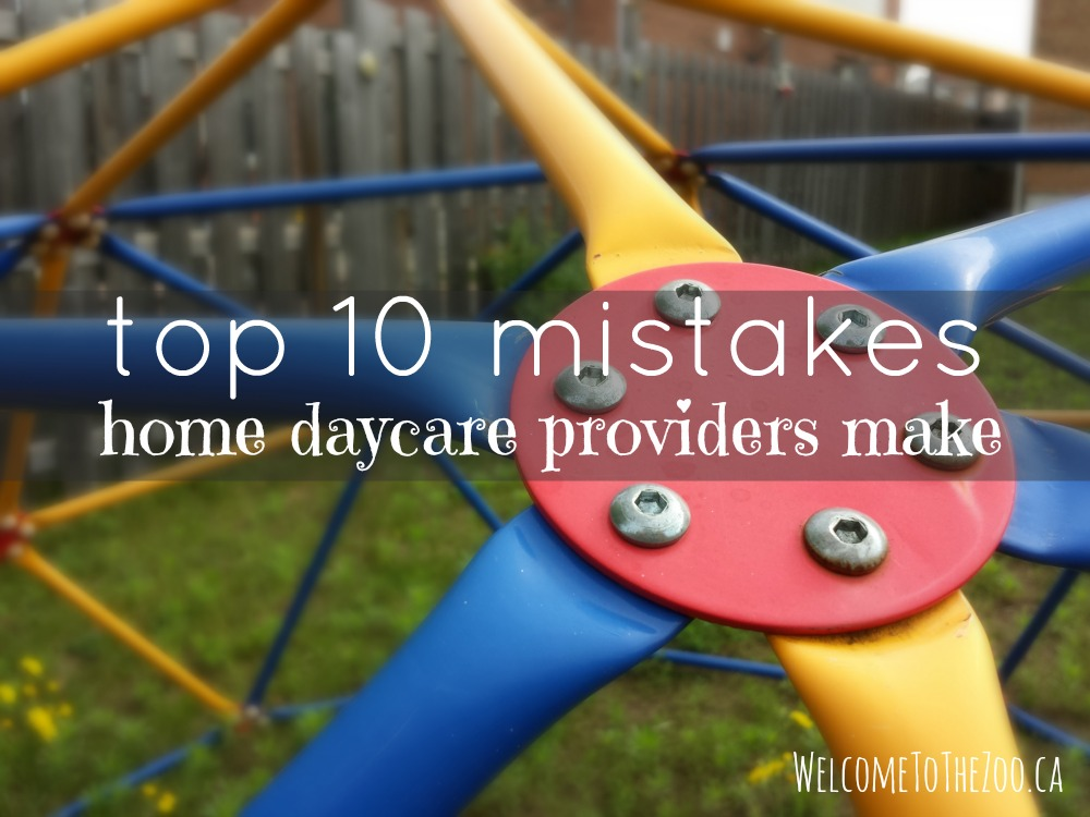 Top 10 Mistakes New Home Daycare Providers Make