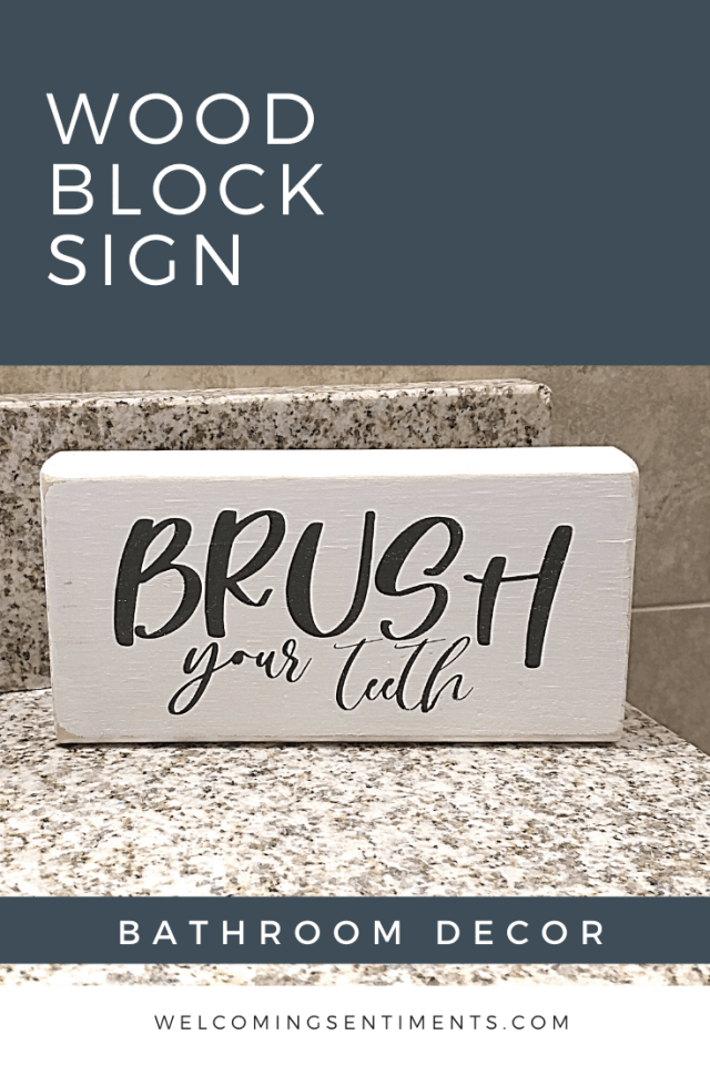 Brush Your Teeth Wood Block Signs