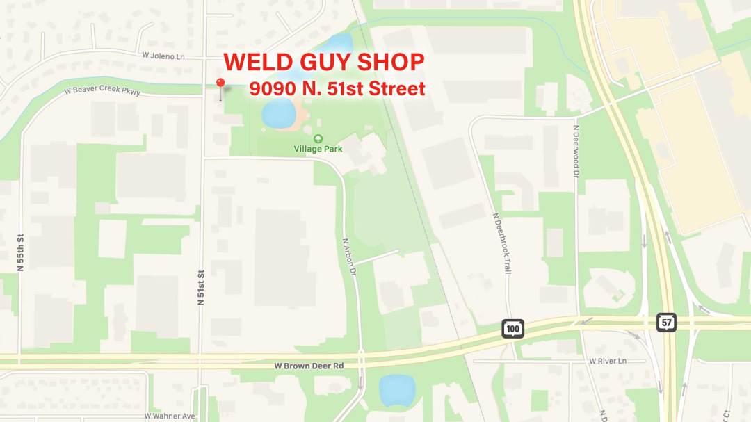 weld guy location 9090 N. 51st Street Brown Deer WI 53223