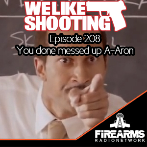 Wls 208 You Done Messed Up A Aron We Like Shooting