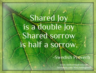 shared joy doubled shared sorrow half sorrow
