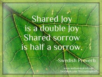 shared joy doubled shared sorrow half sorrow